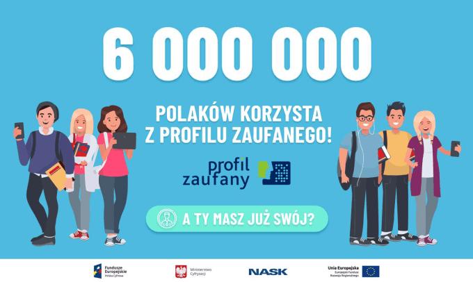 Już 6 mln Polaków korzysta z Profilu Zaufanego (stan na kwiecień 2020)