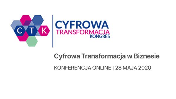 Cyfrowa Transformacja w Biznesie – weź udział w bezpłatnej konferencji online!