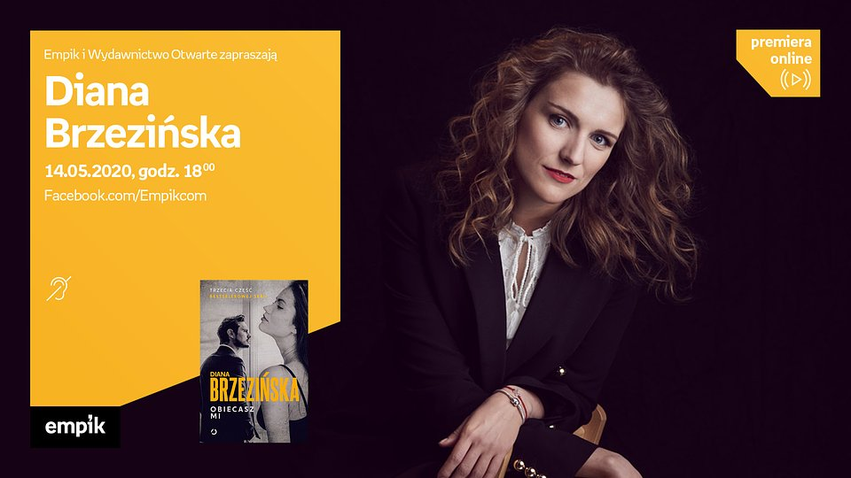 Empik #PremieraOnline: Diana Brzezińska – czwartek 14 maja, godz. 18:00