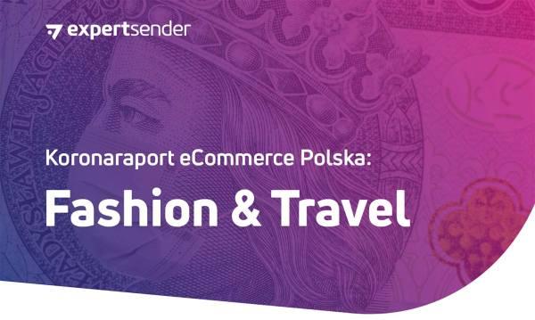Koronaraport ExpertSender: polski e-commerce w modzie i turystyce