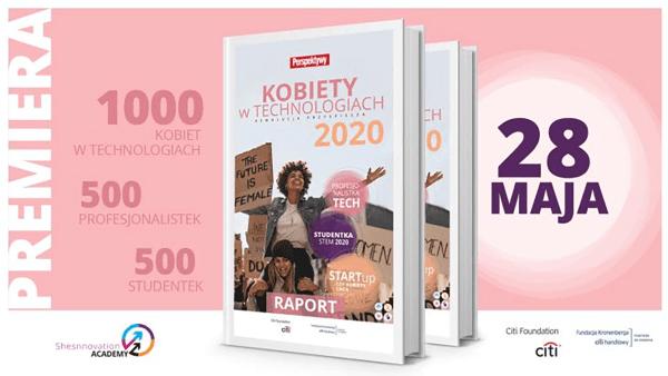 """Raport """"Kobiety w Technologiach 2020"""" od 28 maja!"""