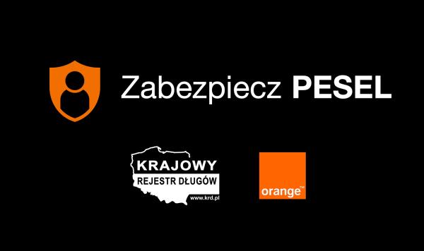 """Orange uruchomiło usługę """"Zabezpiecz PESEL"""""""