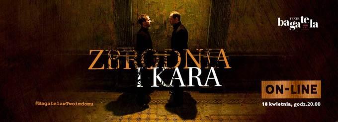 Teatr Bagatela – Zbrodnia i kara
