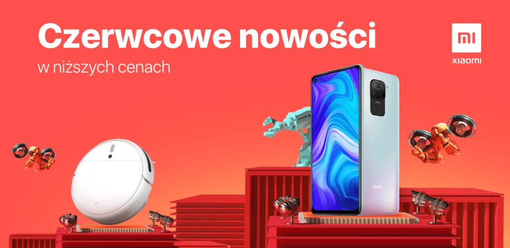 Czerwcowe nowości Xiaomi w niższych cenach (2020)