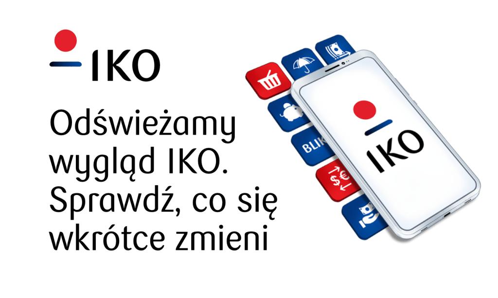 Odświeżony wygląd aplikacji IKO (czerwiec 2020)