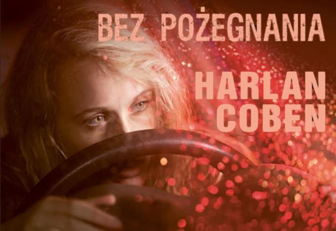 """""""Bez pożegnania"""" Harlan Coben"""