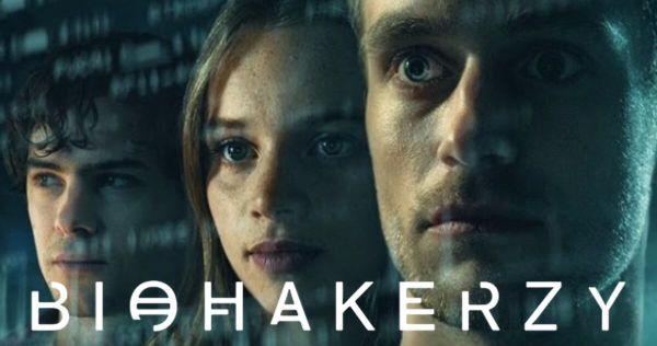 """""""Biohakerzy"""" już 20 sierpnia w serwisie Netflix"""
