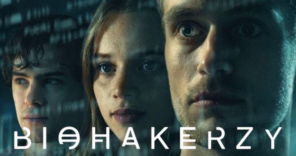 "Serial ""Biohakerzy"" (Netflix 2020)"