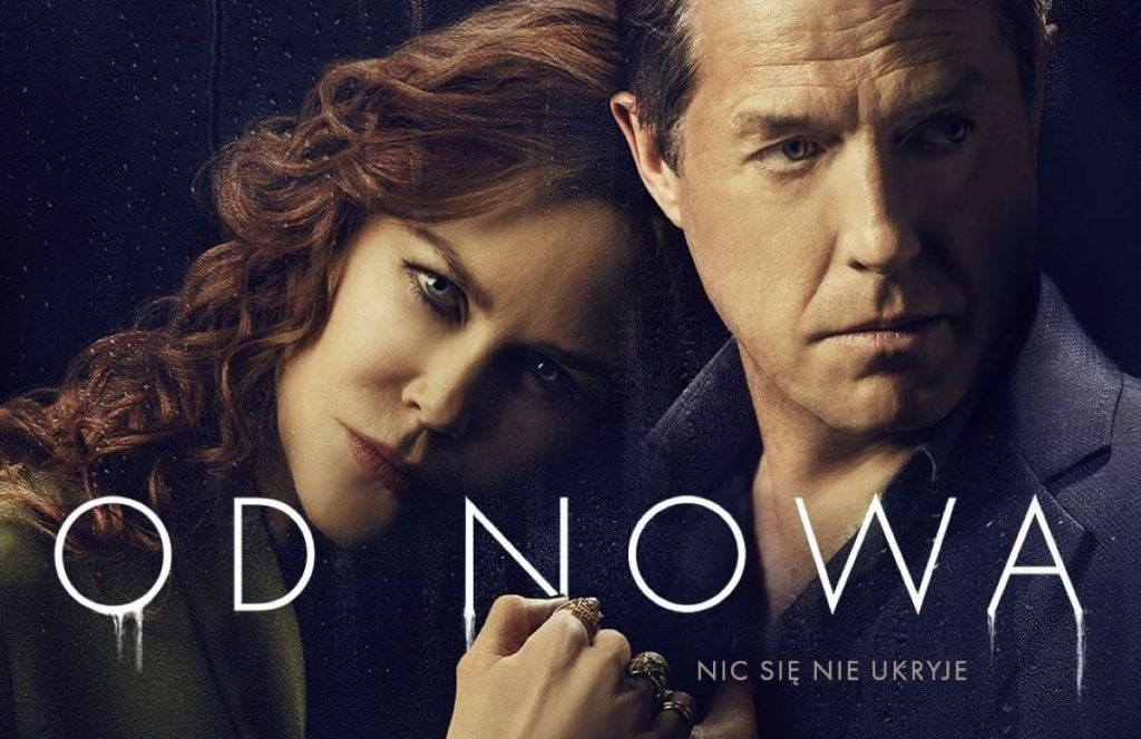 "Serial ""Od nowa"" (Kidman, Grant) HBO 2020"