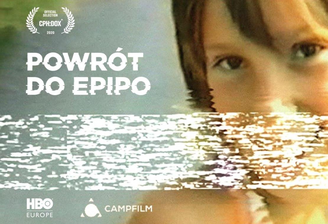 "Film dokumentalny ""Powrót do Epipo"" (HBO, 2020)"