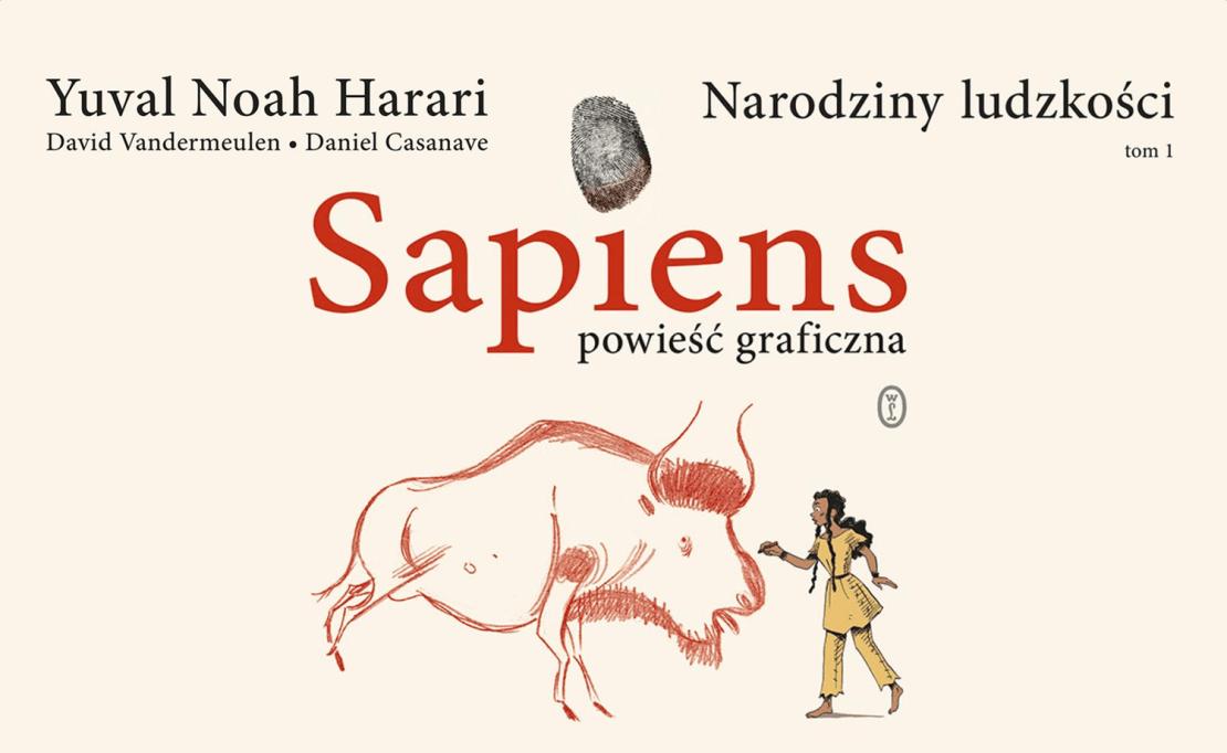 Sapiens. Powieść graficzna. Narodziny ludzkości. Tom 1 – Yuval Noah Harari
