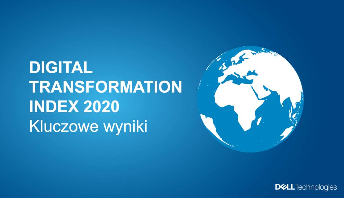 Digital Transformation Index 2020 - kluczowe wyniki