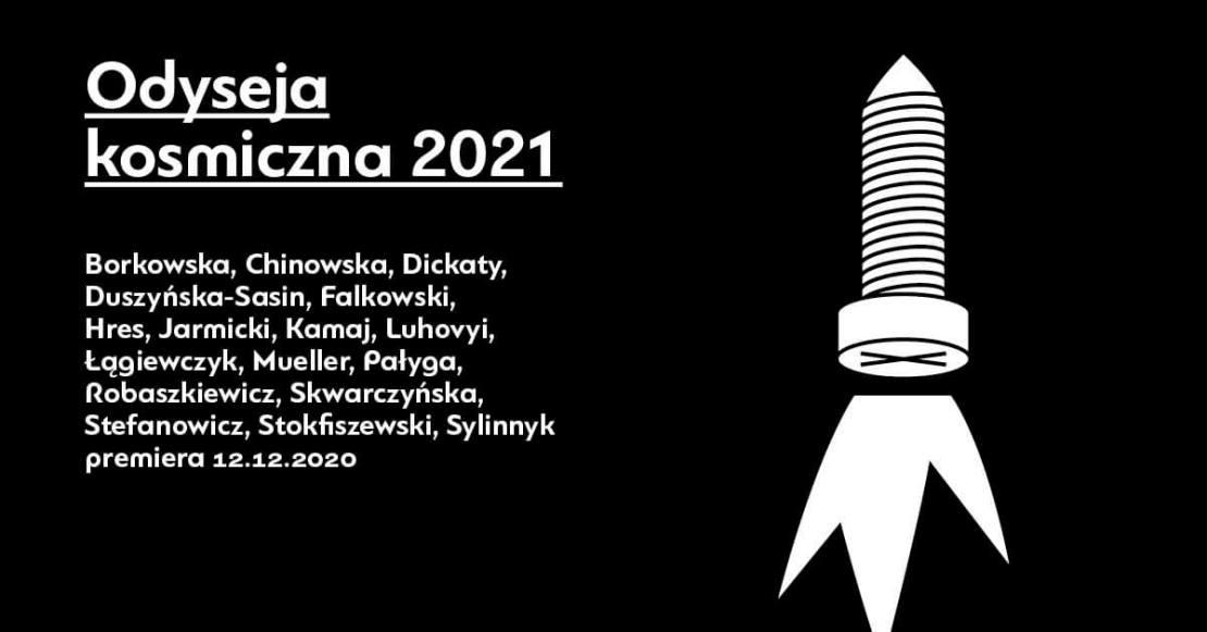 Odyseja kosmiczna 2021 (Teatr Powszechny VOD)
