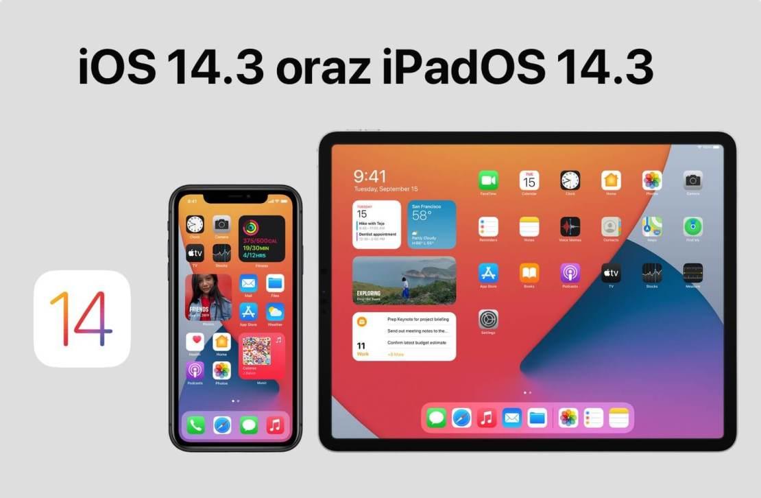 Uaktualnienie iOS 14.3 oraz iPadOS 14.3 - pełna lista nowości