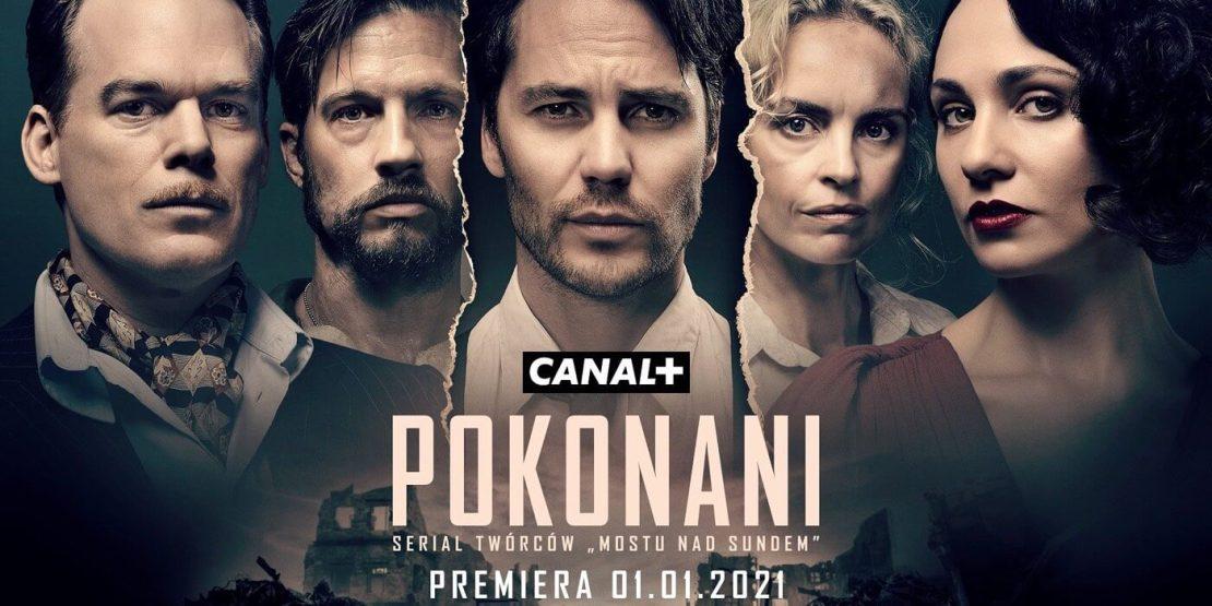 """Serial """"Pokonani"""" od 1 stycznia 2021 roku w CANAL+"""