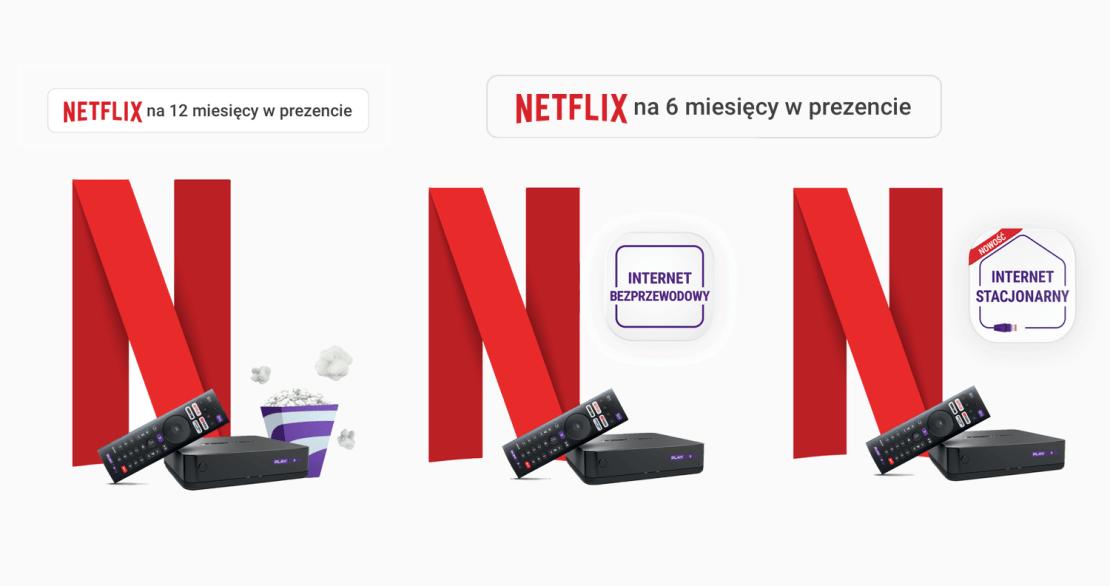Promocja Play z Netfliksem na 12 i 6 miesięcy w prezencie