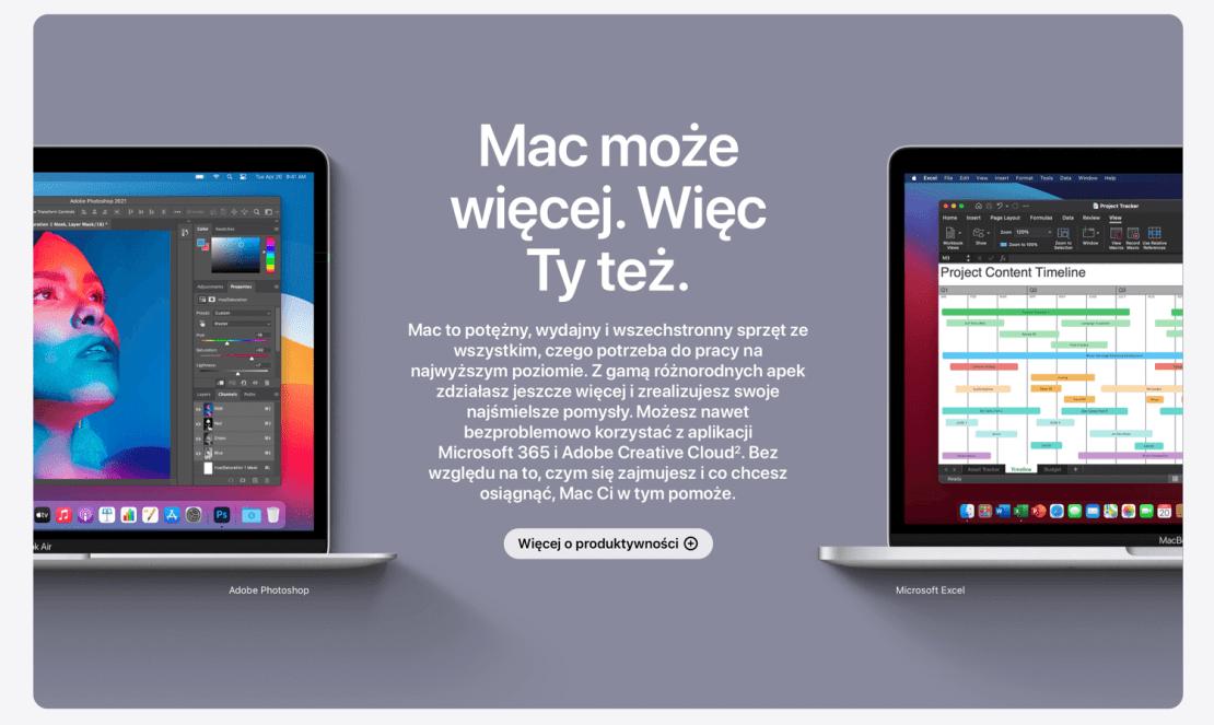 """Screen ze strony """"Dlaczego Mac"""" - sekcja: Mac może więcej, więc Ty też."""