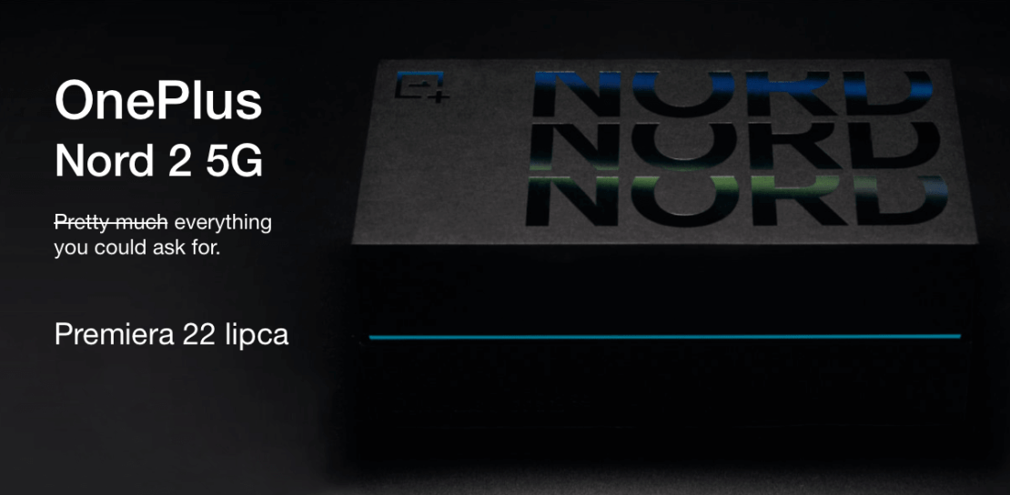 OnePlus Nord 2 5G - premiera 22 lipca 2021 r.