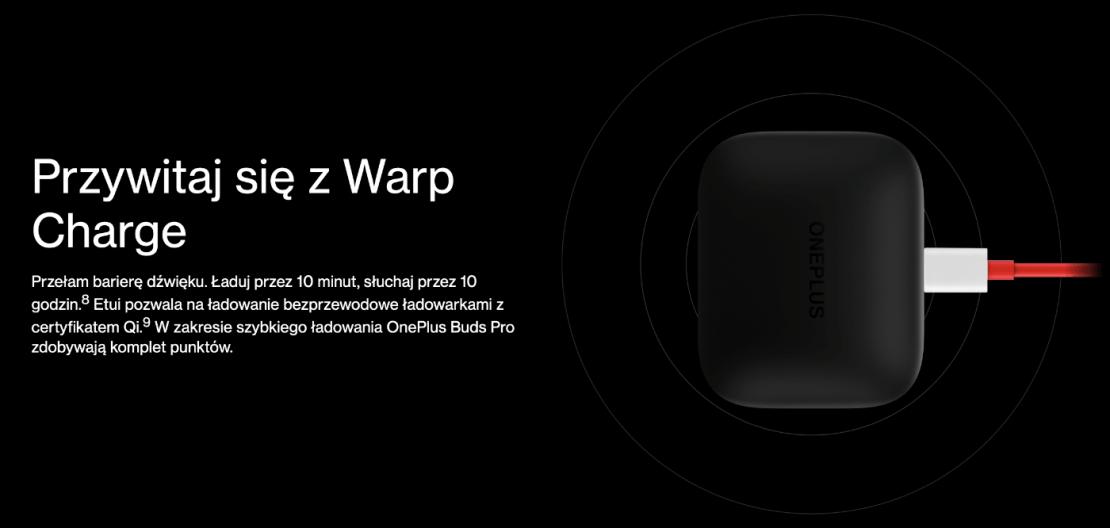 Warp Charge i ładowanie bezprzewodowe Qi w słuchawkach OnePlus Buds Pro