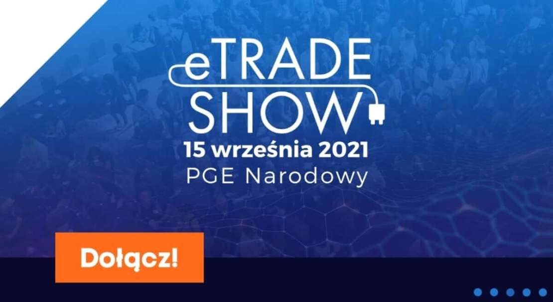 eTrade Show 15 września 2021 r.