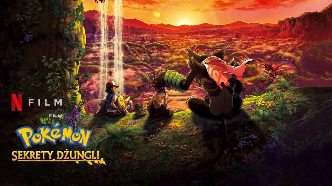 """""""Film Pokémon: Sekrety dżungli"""" w serwisie Netflix"""