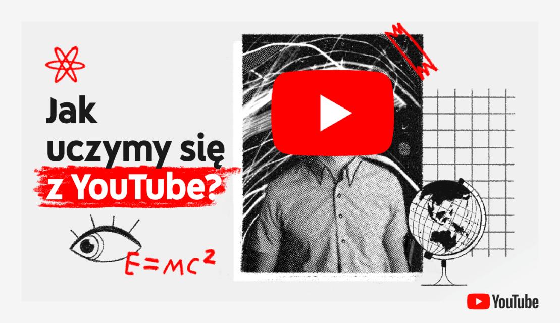 Jak uczymy się z YouTubem? (Polska 2021)