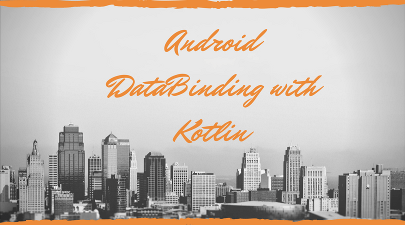 How to use android data binding in Kotlin?