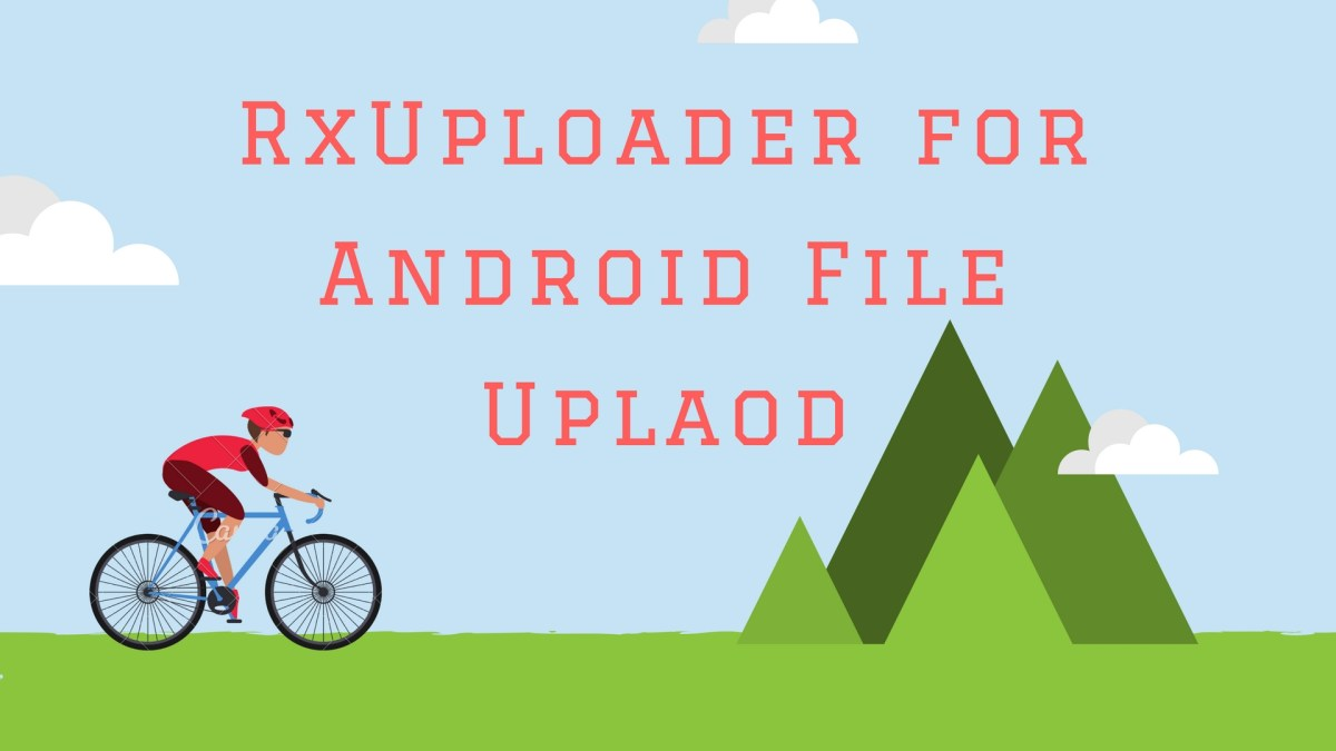 Uplaod a file by using RxUploader in Android