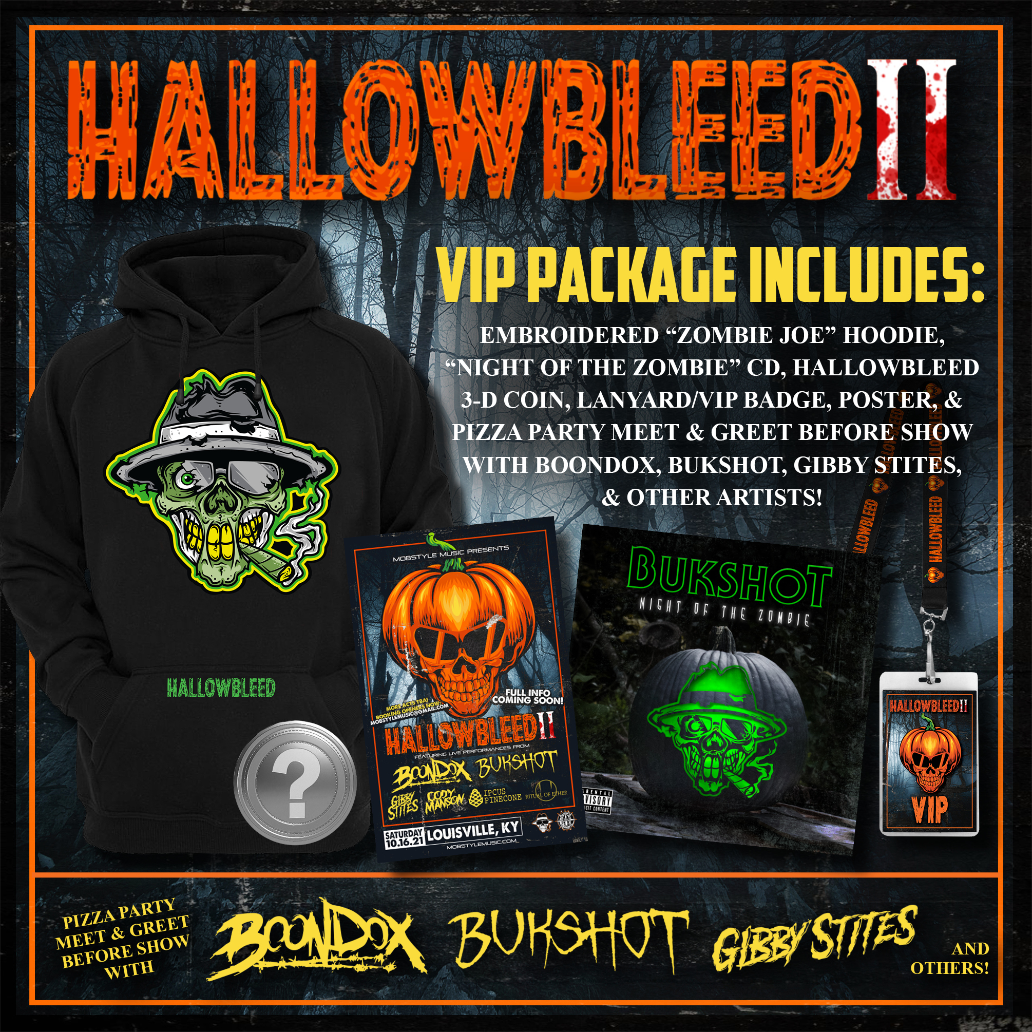 Hallowbleed II VIP Package! (PLEASE READ INFO CAREFULLY BEFORE BUYING)