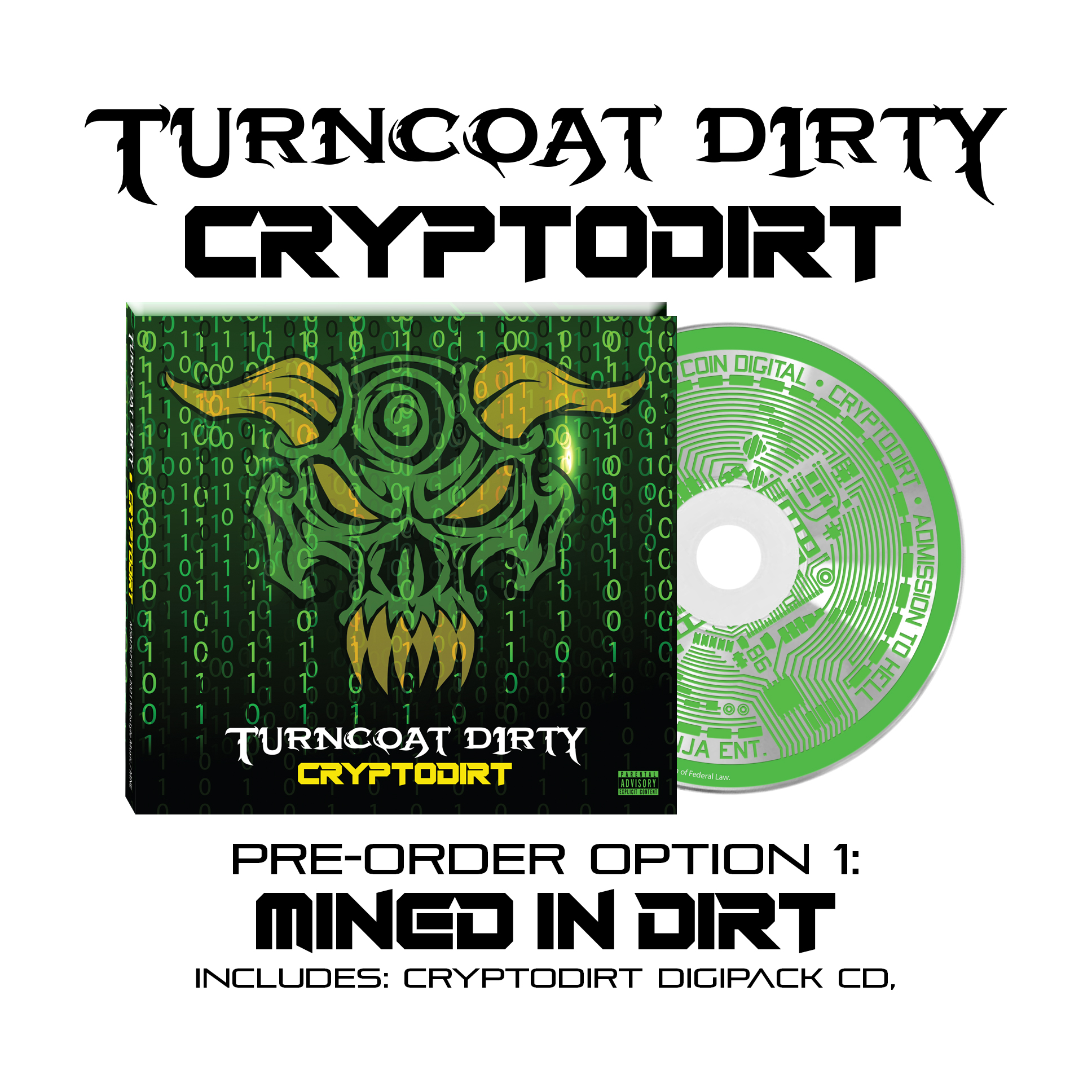"""Before There Was Boondox, There Was…Turncoat Dirty """"MINED IN DIRT"""" Cryptodirt CD Digipack!"""