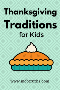 Thanksgiving Traditions for Kids