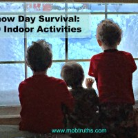 Snow Day Survival: 10 (non-destructive) Indoor Activities