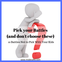Pick your battles (and don't choose these)