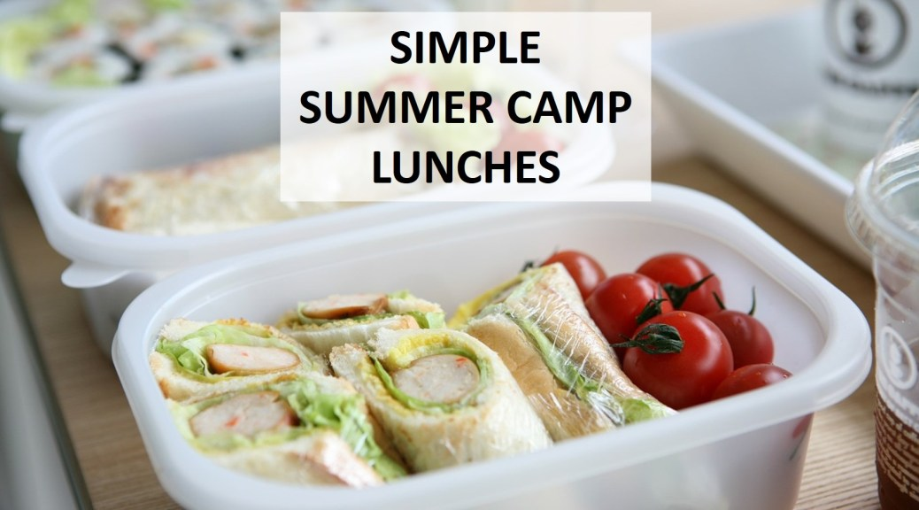 simple summer camp lunch ideas
