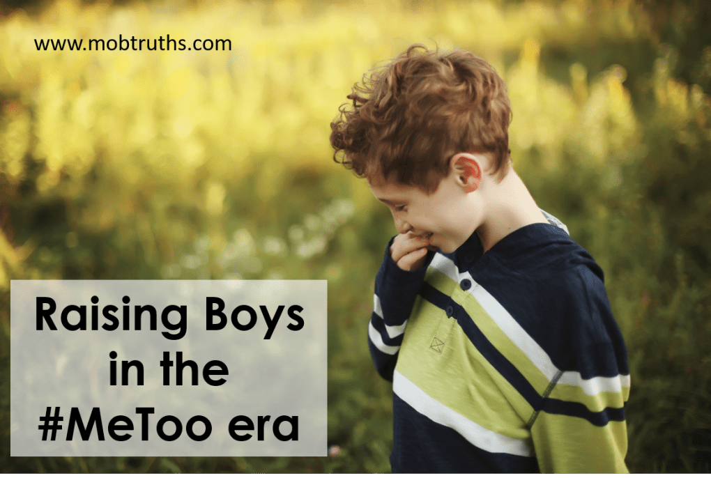 What to do and say while raising boys in the me too era