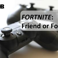 Fortnite:  Friend or Foe