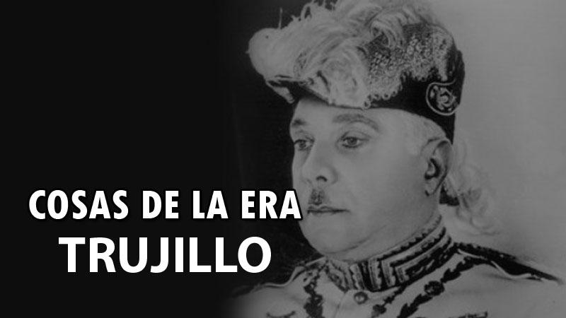 Horrores y vejámenes de  la Era de Trujillo
