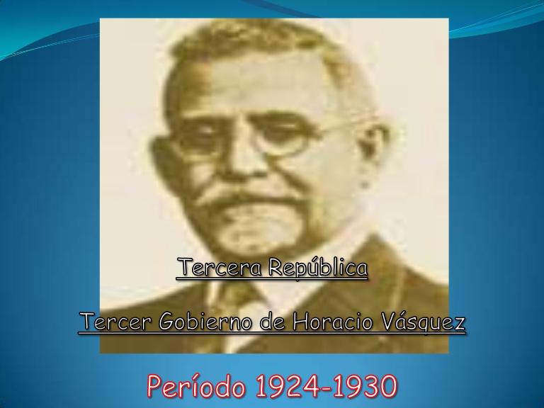 Horacio Vásquez y su historia