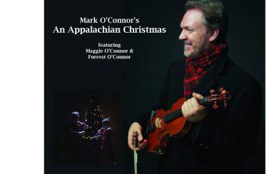 Mark O'Connor's An Appalachian Christmas Concert