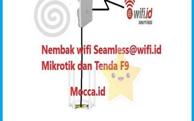 Setting Seamless Mikrotik dan tenda f9