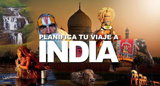 como planificar tu viaje a india