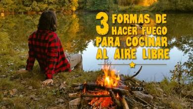 Photo of Tres formas de hacer fuego para cocinar al aire libre