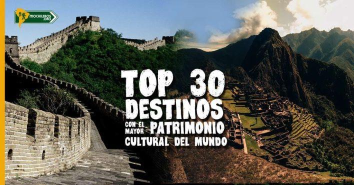 top 30 destinos con mayor patrimonio cultural del mundo