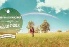 Frases motivadoras para viajeros soñadores