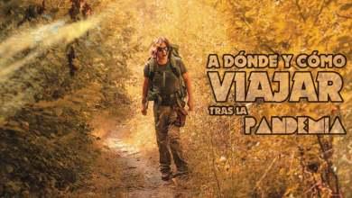 """Photo of Guía para viajar tras la pandemia: """"¿A dónde puedo viajar?"""""""