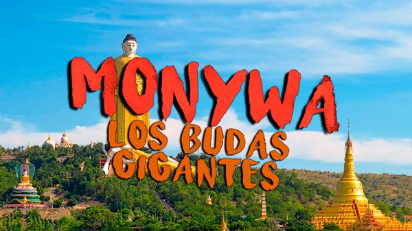 Los Budas Gigantes Monywa