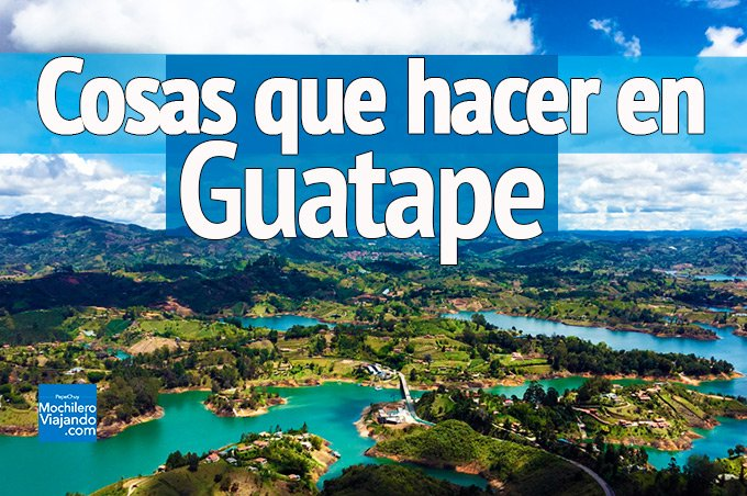 Cómo llegar a Guatape