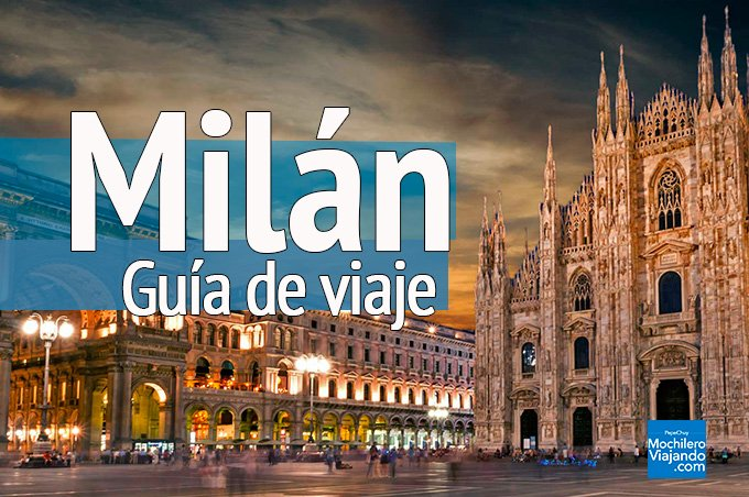 guia de viaje a milan italia