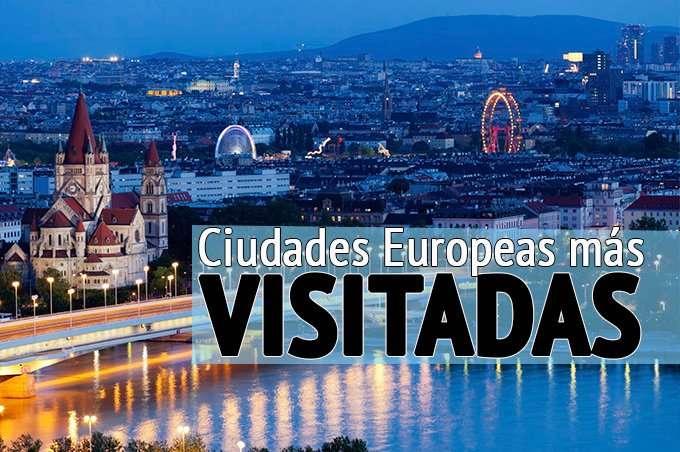 Las 10 ciudades más visitadas de Europa del 2017