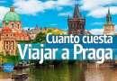 ¿Cuánto cuesta viajar a Praga?